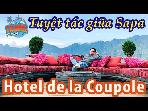Hotel de la Coupole - tuyệt tác giữa Sapa | Du lịch Sapa