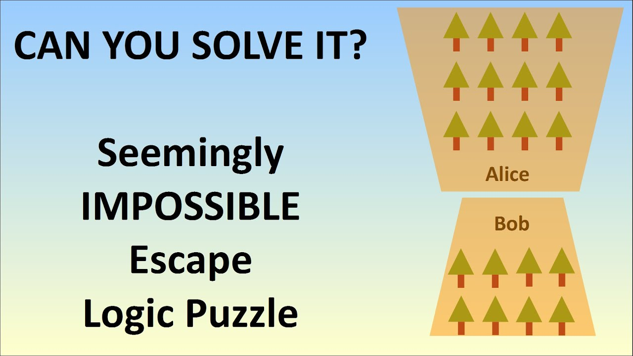 the seemingly impossible escape logic puzzle youtube