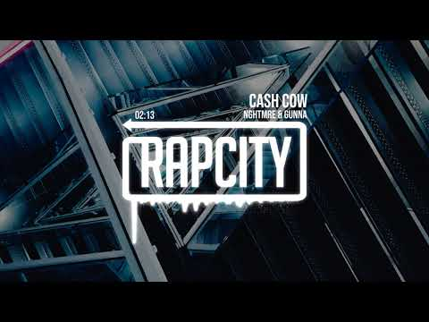 NGHTMRE & Gunna - CASH COW