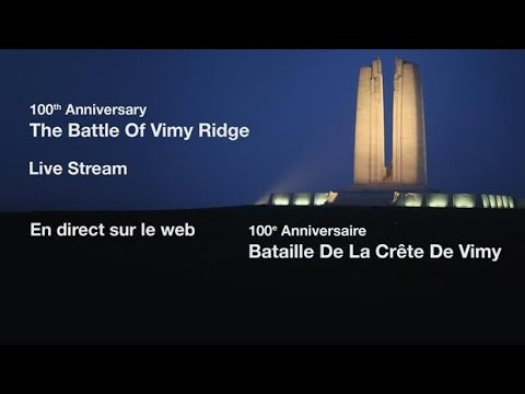 Battle of Vimy Ridge 100th anniversary commemoration LIVE