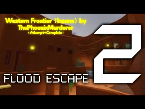 fe2-map-test---western-frontier-[insane]-(attempt+complete)-by-thephoenixmurderer