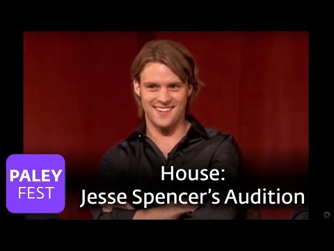 House  Jesse Spencer On His Audition