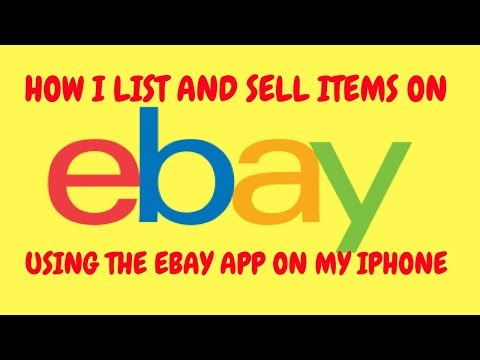 How To List And Sell Items On EBAY Using EBAY APP
