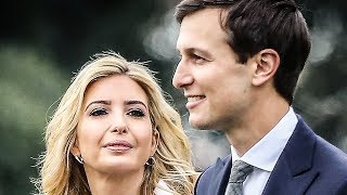 Jared Kushner And Ivanka Trump Vanish As Investigations Close In