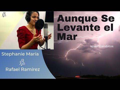 (Cover)- Aunque Se Levante El Mar- Stephanie Jiménez  \u0026 Rafael Ramírez-Israel Garabito