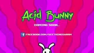Acid Bunny Teaser