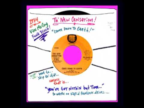 NeW CeNSaTiON - ''CoMe DoWN To EaRTh!'' ( '74 VaN McCoY! ) ObSCuRe WaaY HoT FuNk DiSCo!!!