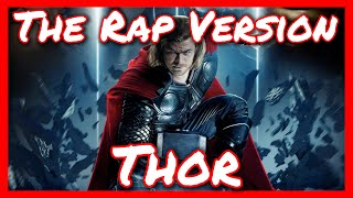 Everything RAP About Thor!
