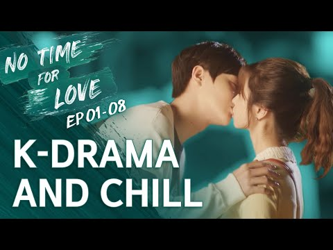 K-Drama and Chill [No Time For Love] EP 01-08 • ENG SUB • dingo kdrama