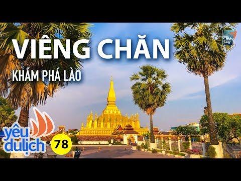 Ydl #78: Khám Phá Thủ đô Viêng Chăn Bên Nước Lào  Yêu Máy Bay