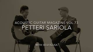 Download PETTERI SARIOLA with SEIJI IGUSA / Acoustic Guitar Magazine Vol.73 MP3 song and Music Video