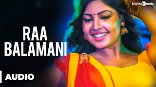 Raa Balamani Official Full Song - Billa Ranga