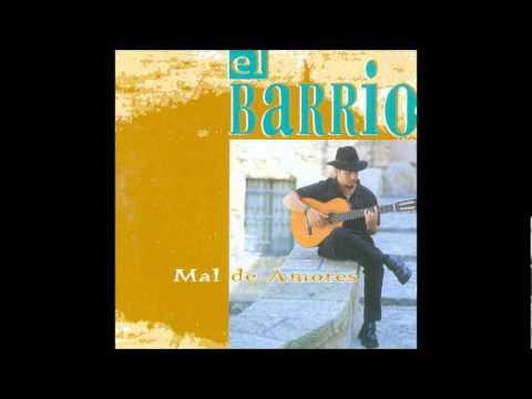 El Barrio - Al Maestro (Mal de Amores)