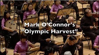 """Mark O'Connor's """"Olympic Harvest""""   Singapore Chinese Orchestra"""