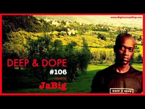 Deep House Study Music Playlist DJ Mix by JaBig [DEEP & DOPE 106]