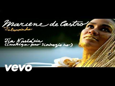 Mariene De Castro - Tia Nastácia (Cantiga Pro Sinhozinho)