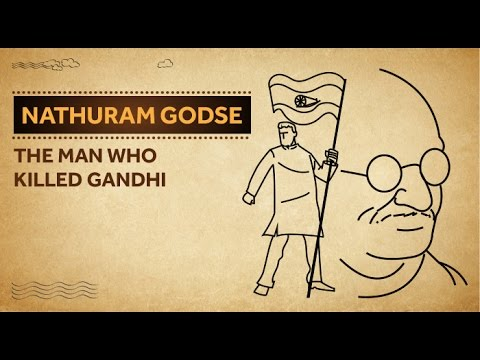 Nathuram Godse - The Man Who Killed Gandhi