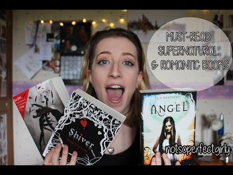 Best Supernatural & Romantic Books For Young Adults ♡ | notsoperfectgirly