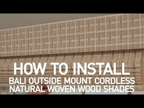 How to Install Bali® Cordless Natural Woven Wood Shades - Outside Mount