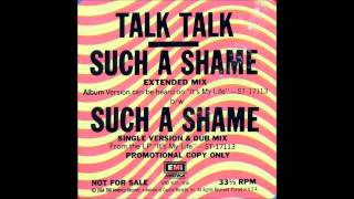 Talk Talk Such a Shame Remix