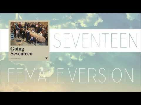 SEVENTEEN - A Quick Pace [FEMALE VERSION]