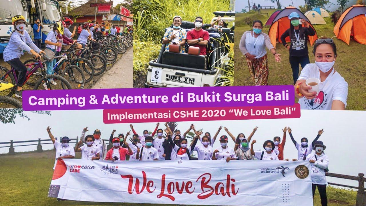 Camping Adventure Bali Di Bukit Surga Karangasem Implementasi Cshe 2020 We Love Bali Youtube