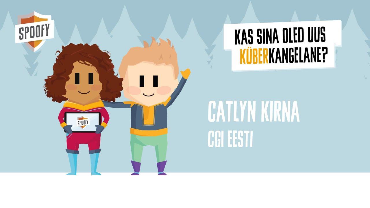 Spoofy | Catlyn Kirna x CGI Eesti