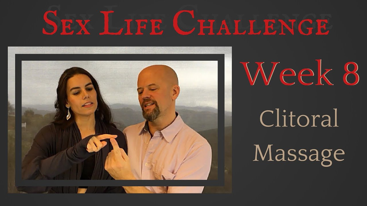The Sex Challenge: Week 8: Clitoral Massage - YouTube