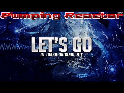 DJ JOK3R - Let's Go (Original Mix)