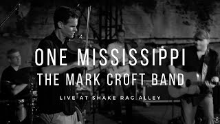 """One Mississippi"" - Live at Shake Rag Alley"