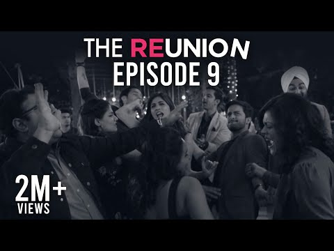 The Reunion | Original Series L Episode 9 | We Got This | The Zoom Studios