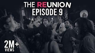The Reunion | Original Series l Episode 9 | We Got This | The Zoom Studios