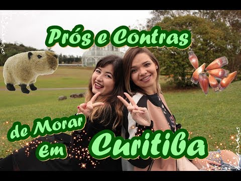 Prós e Contras de Morar em Curitiba - Jardim Botânico