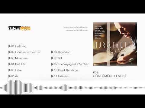 Murat Yeter Feat. Ebru Gündeş - Gönlümün Efendisi (Official Audio)