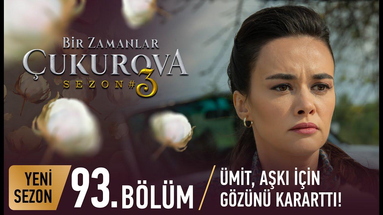 Bir Zamanlar Çukurova 93. Bölüm