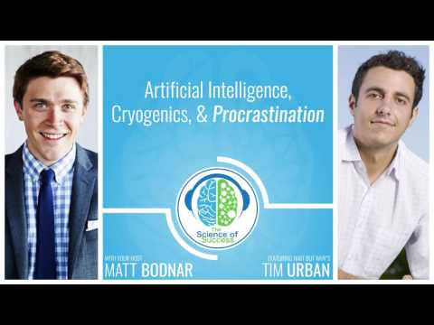 Artificial Intelligence, Cryogenics, & Procrastination with Wait But Why's Tim Urban