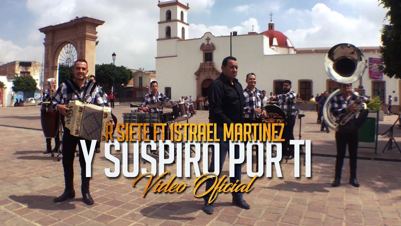 R Siete ft Israel Martínez - Y Suspiro por ti (Video Oficial)
