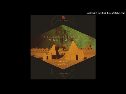 Mark Alow - Golden Tiger (Original Mix)