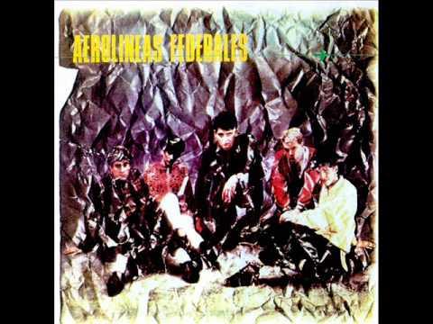 Aerolíneas Federales - Aerolíneas Federales (Álbum completo)