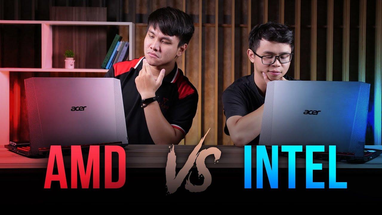 ACER Nitro 5 AMD vs INTEL | Ngang giá nhưng quá chênh lệch