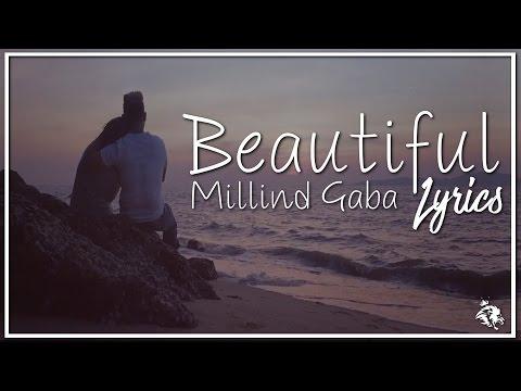 Beautiful | Lyrics | Millind Gaba | Latest Punjabi Songs 2017 | Syco TM