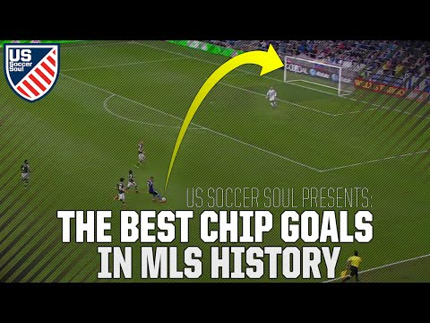 The Best Chip Goals In MLS History ● US Soccer Soul | HD