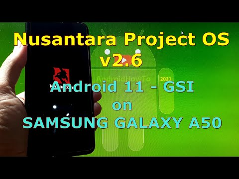 Nusantara Project OS v2.6 Android 11 for Samsung Galaxy A50