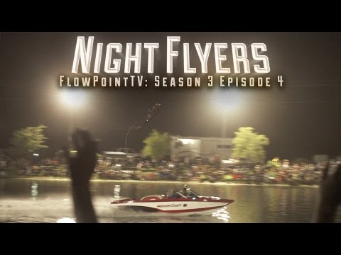 NIGHT FLYERS:  FlowPointTV S3 E4