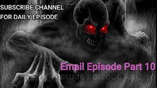 Bhoot FM | Email Episode Part 10
