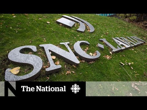Investigation Unveils SNC-Lavalin Scheme To Illegally Influence Canadian Elections