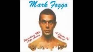 Mark Foggo - Speeding my life away / A state of mind FULL ALBUM