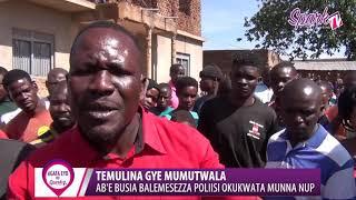 Ab'e Busia balemesezza poliisi okukwata munna NUP