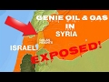 BREAKING: Syrian War And The Battle For Golan Heights - Genie Oil & Gas Exposed!