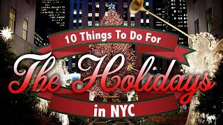 CHRISTMAS in NYC- 10 Fun Things To Do For The Holidays ! 🎄 (2019 Guide)